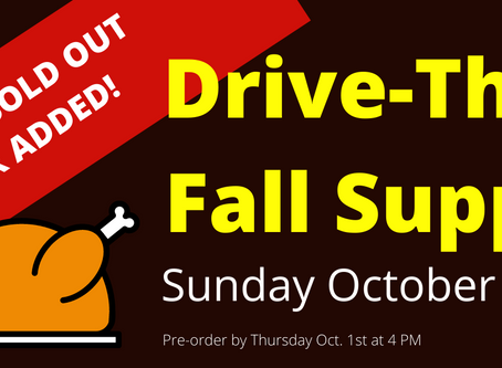 Still time to purchase Drive-Thru Fall Supper tickets for Sunday!