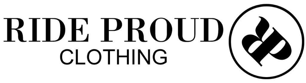 Ride Proud Clothing