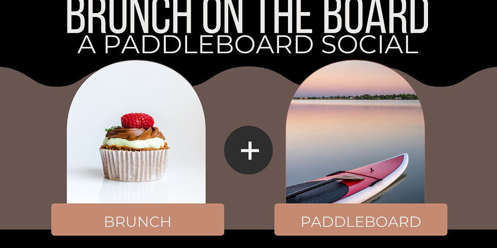 {WE}Paddle - Brunch on the Board