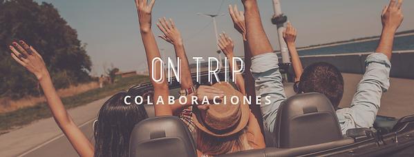 ON TRIP - COLABORACIONES.png