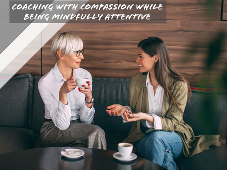 Coaching with Compassion