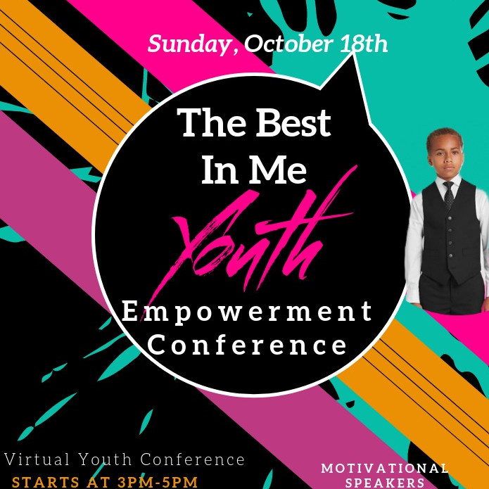 The Best In Me Youth Empowerment Conference & SFL Youth Expo