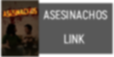 ASESINACHOS web link.png
