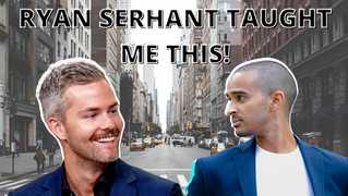 Ryan Serhant Taught Me To Be A Trusted Agent!