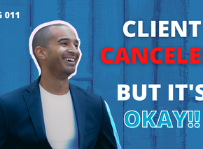 Client Cancels Last Minute And That's Ok | VLOG 011
