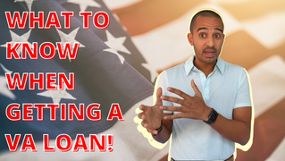 What To Know About VA Loans!