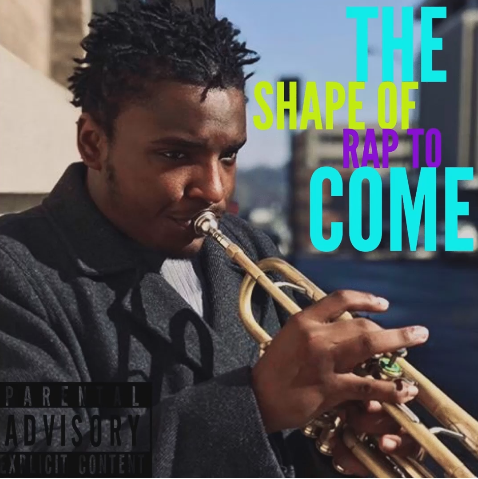 Quin Jaye - The Shape of Rap to Come