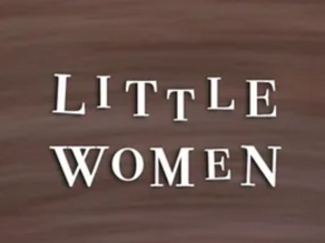 """""""Little Women"""" Available to Stream Now!"""