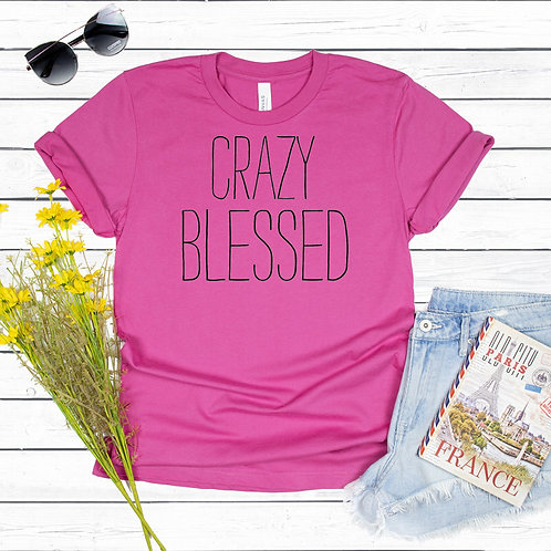 Crazy Blessed