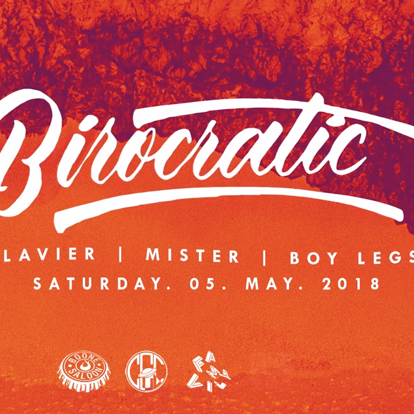 Birocratic (NYC) w/ Lavier, Mister, & Boy Legs