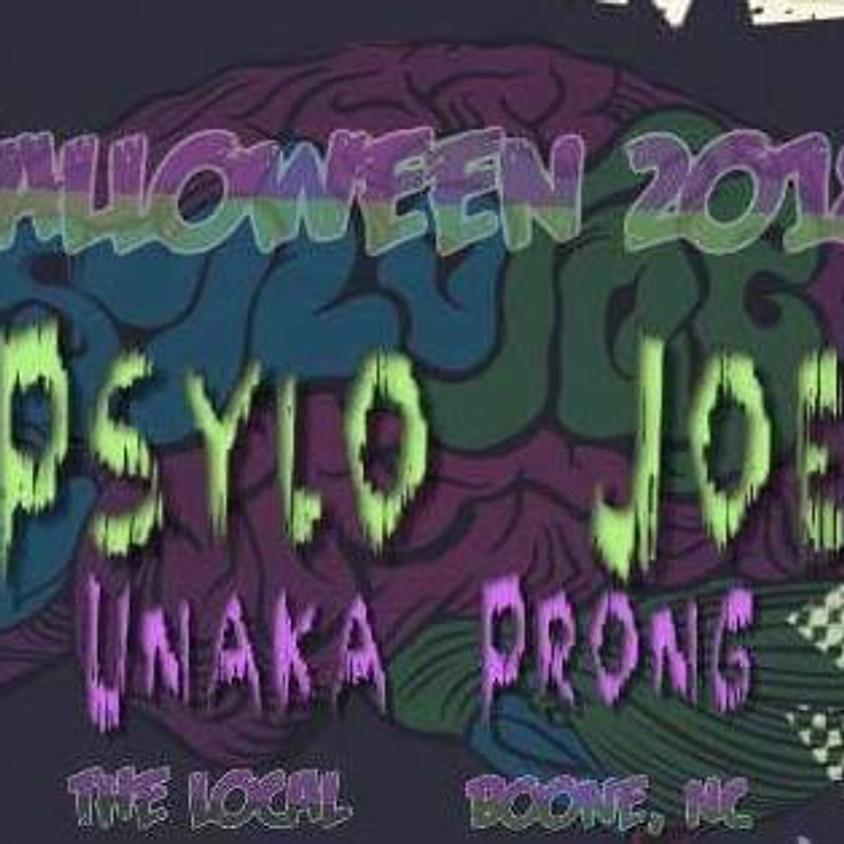 Psylo Joe *Halloween* w/ Unaka Prong