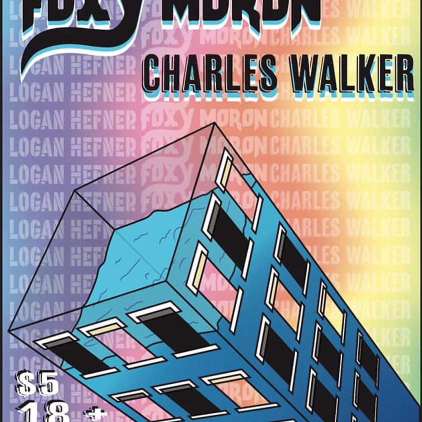 Foxy Moron w/ Charles Walker and Logan Hefner Live
