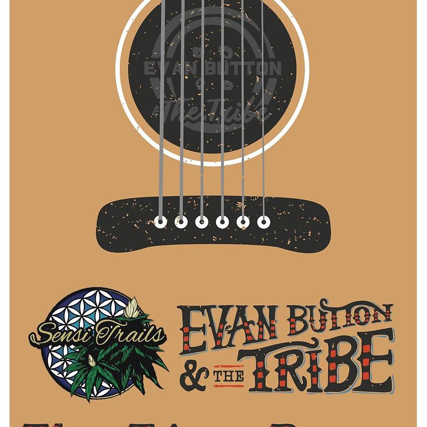 Evan Button & The Tribe & Sensi Trails