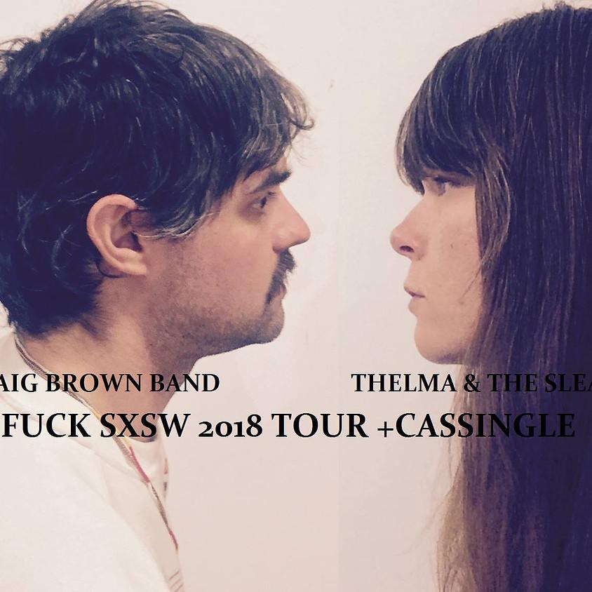 Thelma & The Sleaze/Craig Brown Band/The Karloffs