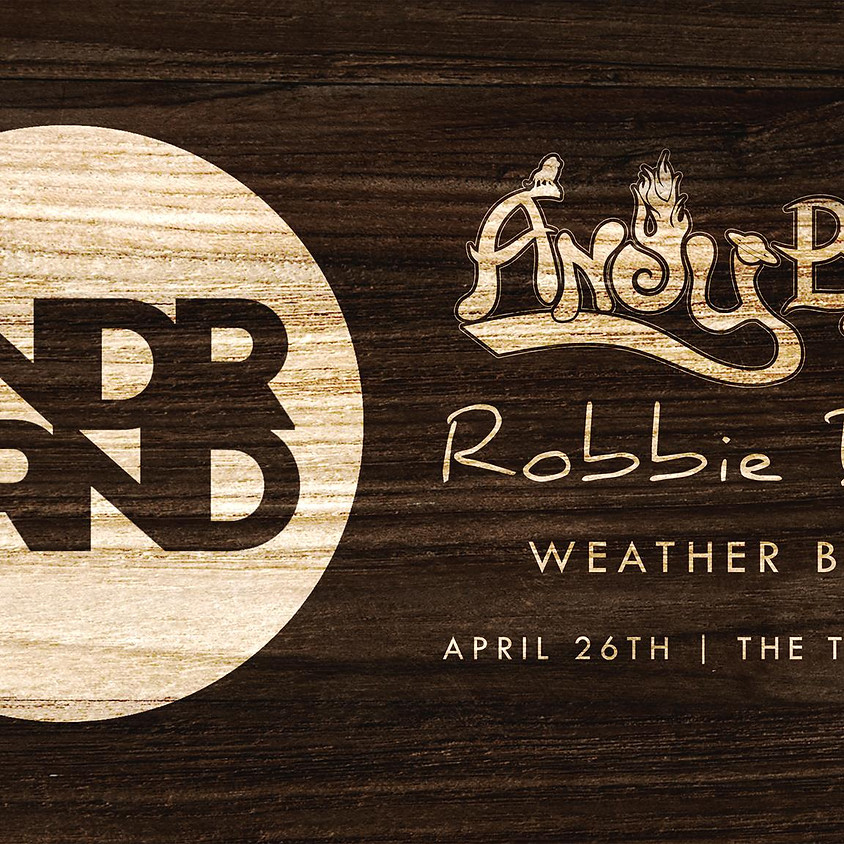The UNDRGRND presents: Andy Bruh, Robbie Dude & Weather Beats