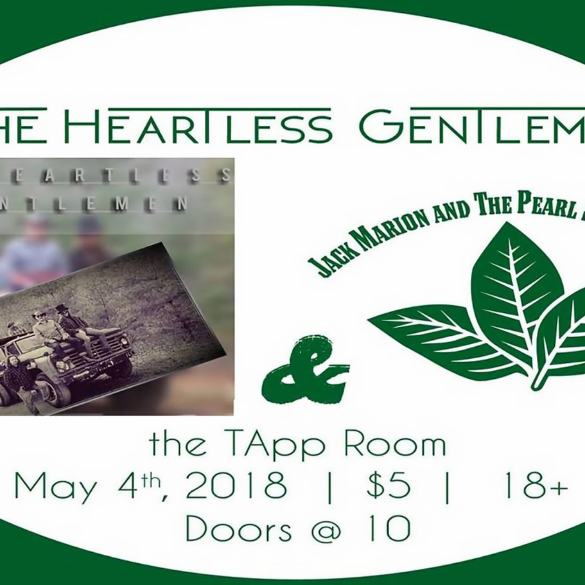 The Heartless Gentlemen & Jack Marion and the Pearl Snap Profits