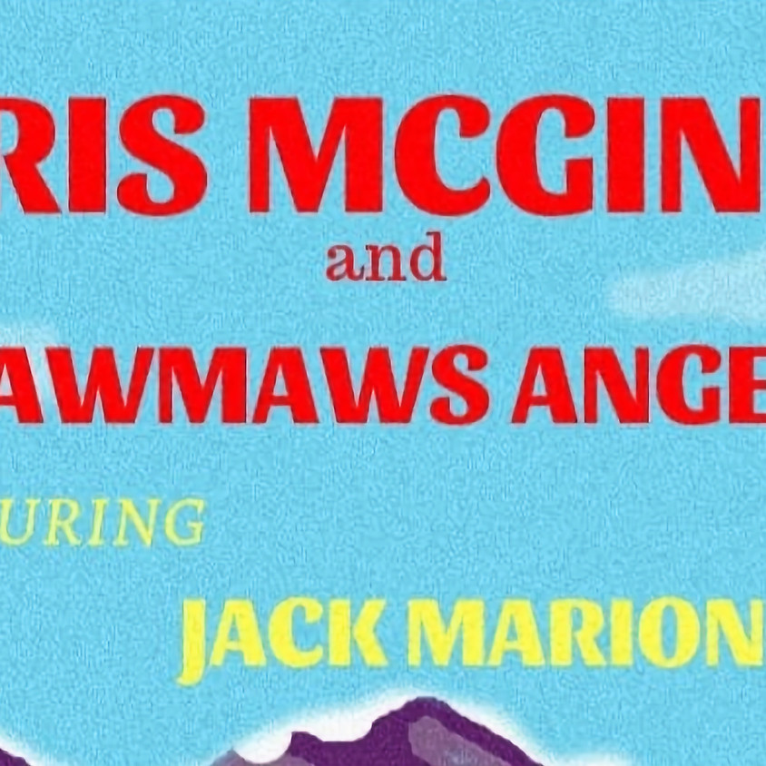Chris McGinnis and Mamaw's Angels w/ Jack Marion