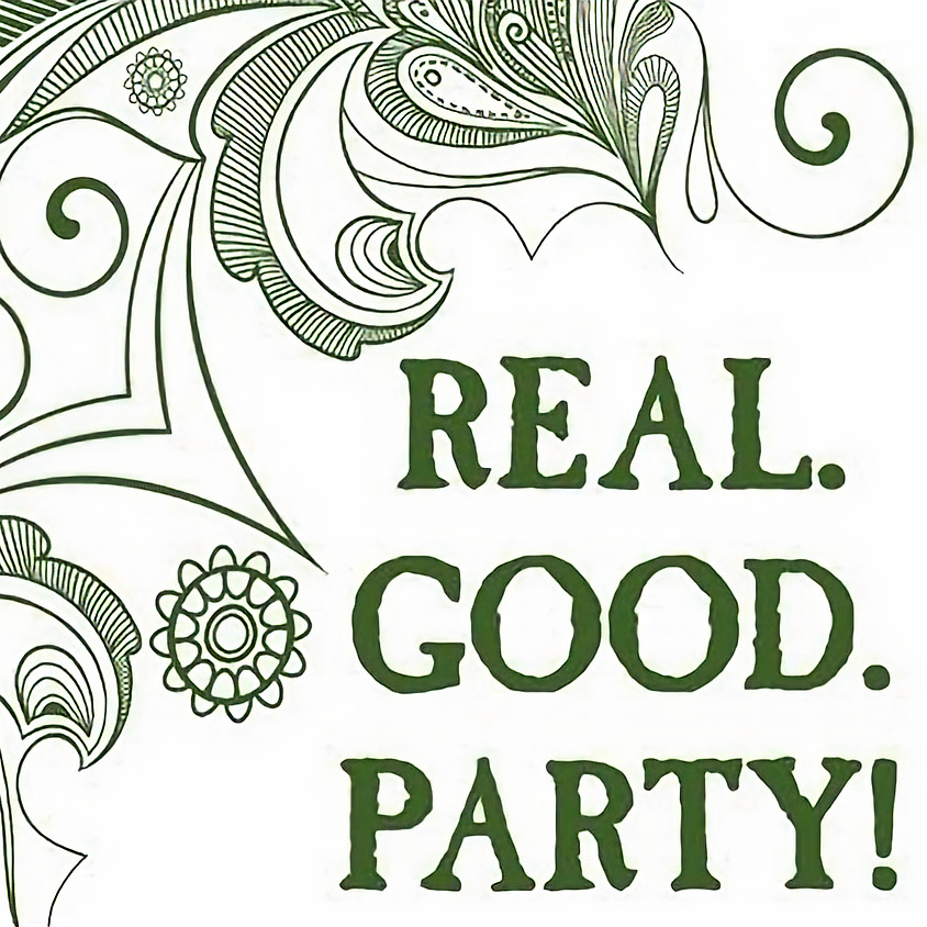 Real.Good.Party! 2018 ft. Soul Benefactor