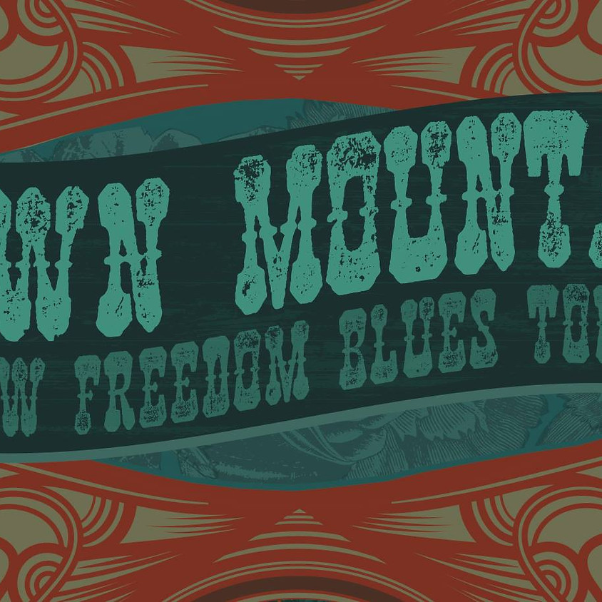 Town Mountain  **CD Release Party in support of New Freedom Blues!!**