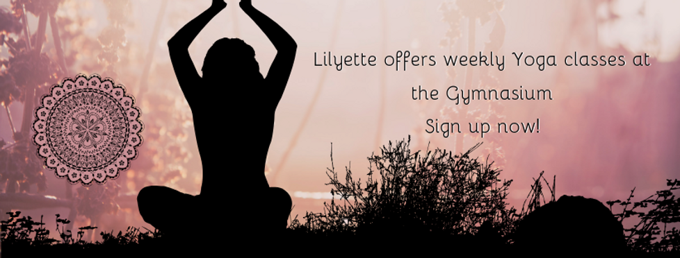 Lilyette offers weekly Yoga classes at t