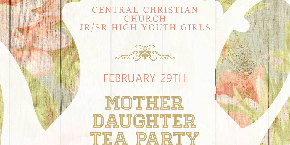 Jr/Sr High Mother/Daughter Tea Party