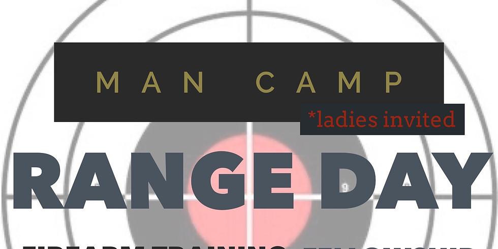 Man Camp Range Day *ladies invited!