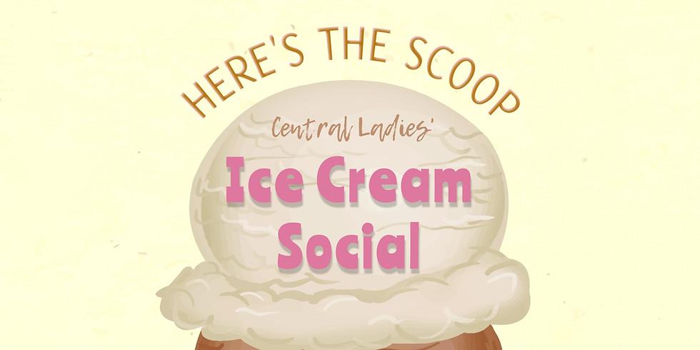 Central Ladies' Ice Cream Social