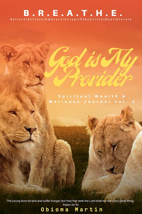 B.R.E.A.T.H.E.: God is my Provider  Journal