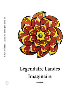 Legendaire Landes Imaginaire courbe II