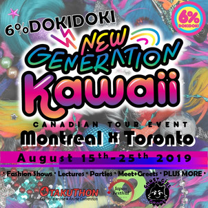 The NEW GENERATION KAWAII Tour hits Montreal and Toronto soon!!