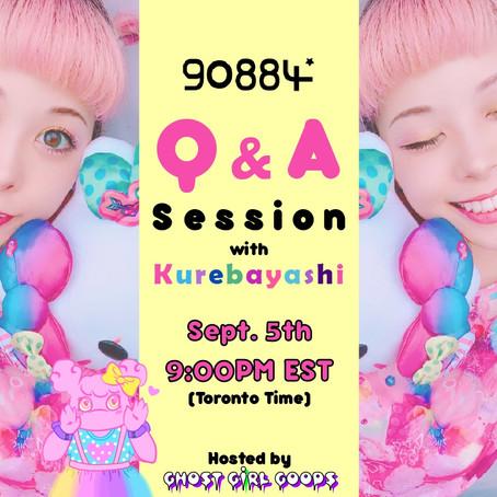 Q & A Session with Kurebayashi - Sept. 5th 2020