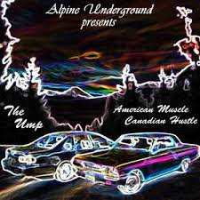 AMERICAN MUSCLE CANADIAN HUSTLE - THE UMP