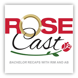 Rosecast | 'Bachelor' Recaps with Rim an AB - podcast cover art