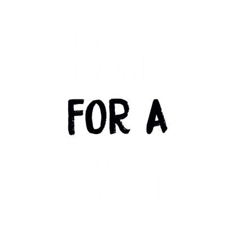 Pay for a Day.png