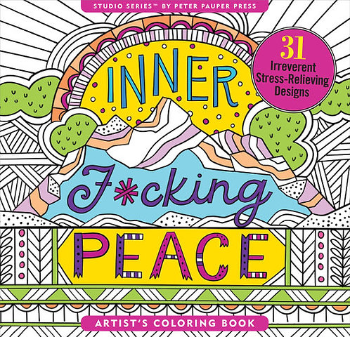 Colouring book for adults: Inner F*cking Peace