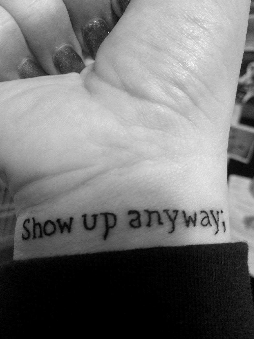 SHOW UP ANYWAY;