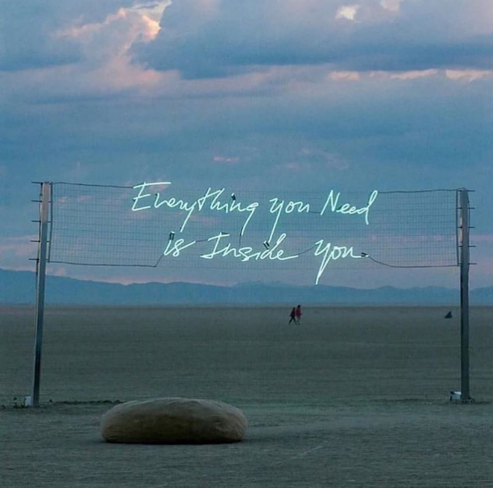 EVERYTHING YOU NEED IS INSIDE YOU