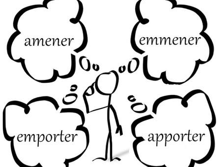 Amener, emmener, apporter, emporter… 'same same but different'