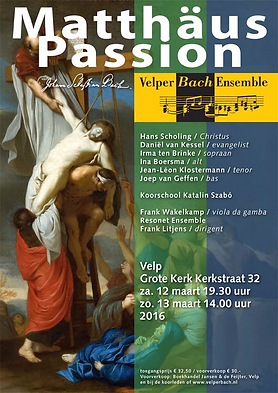 Velper Bach Ensemble - Matthäus Passion