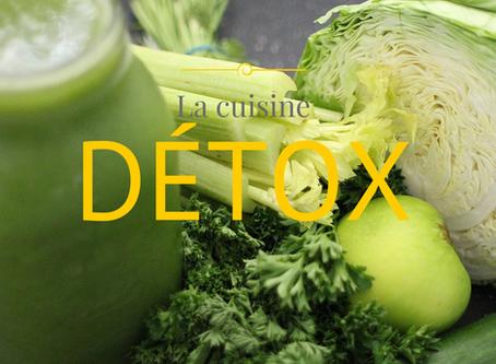 Une cure Détox et la cuisine Détox…