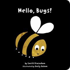 Hello, Bugs! Board Book