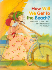 How Will We Get to the Beach?