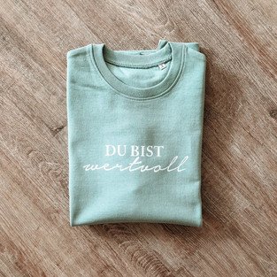 """DAMEN SWEATSHIRT """"DU BIST WERTVOLL"""""""