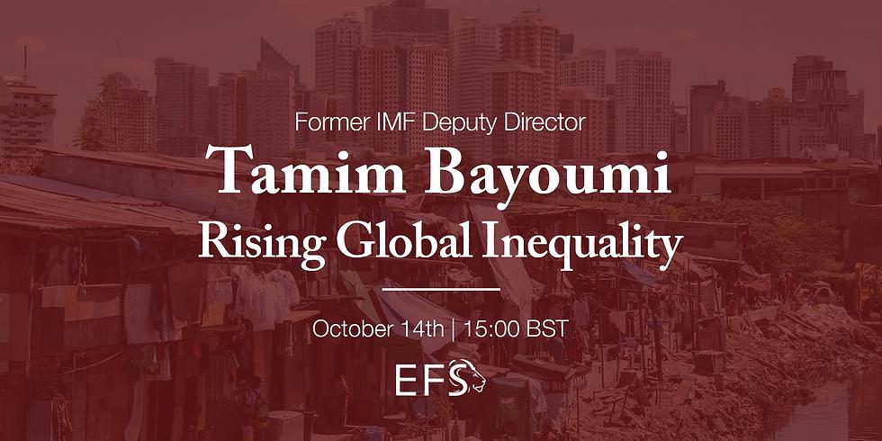 Tamim Bayoumi | Rising Global Inequality
