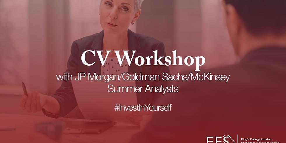 CV Workshop with JP Morgan/Goldman Sachs/McKinsey Summer Analysts
