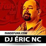 Fan de Funk avec Eric NC