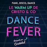 Dance Fever avec cristobal & co