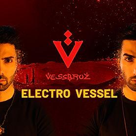 Eelctro Vessel