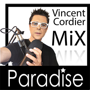 Mix Paradise : Vincent Cordier