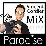 Mix paradise avec Vincent Cordier